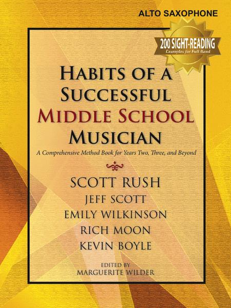 Habits of a Successful Middle School Musician - Alto Saxophone
