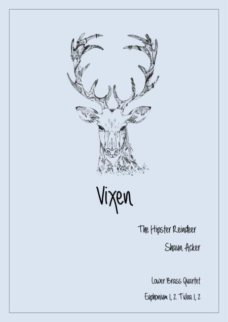 Vixen The Hipster Reindeer (Lower Brass Quartet)