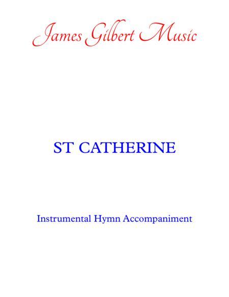 ST CATHERINE (Faith of our Fathers) (IA)