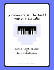 Somewhere in the Night Burns a Candle