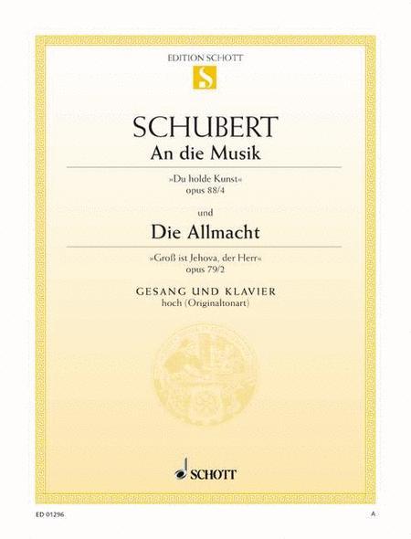An die Musik, Op. 88/4 D 547 / Die Allmacht, Op. 79/2 D 852