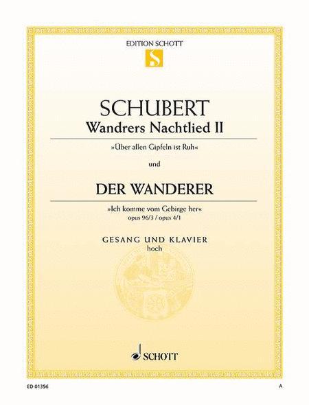 Wandrers Nachtlied II, Op. 96/3 D 224 / Der Wanderer, Op. 4/1 D 493
