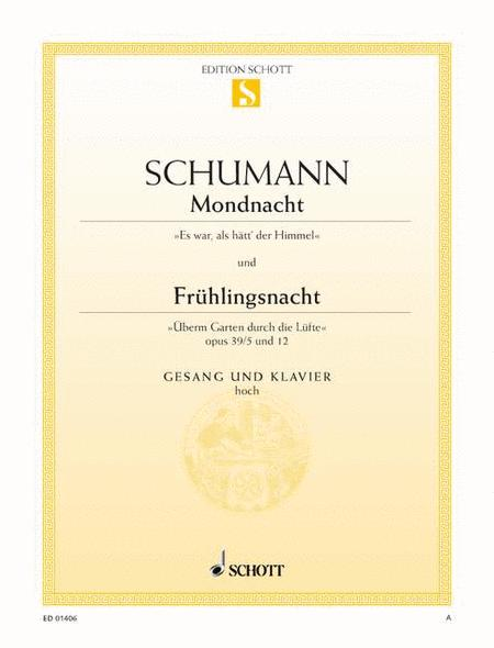 Mondnacht, Op. 39/5 / Fruhlingsnacht, Op. 39/12