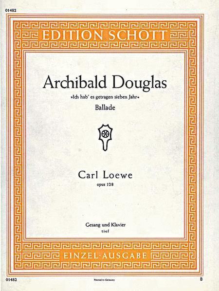 Archibald Douglas, Op. 128
