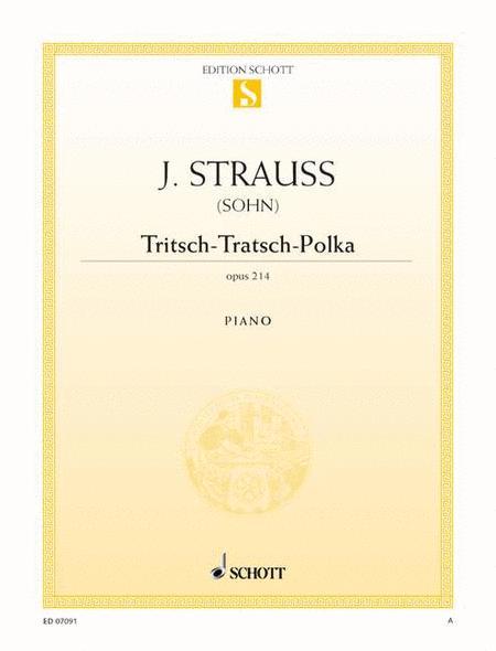 Tritsch-Tratsch-Polka, Op. 214