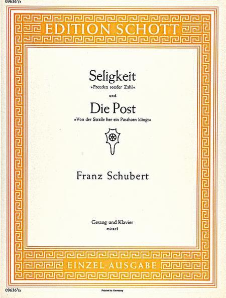 Seligkeit, D 433 / Die Post, D 911