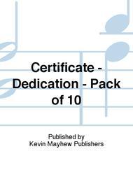 Certificate - Dedication - Pack of 10