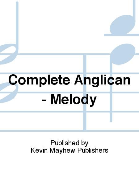 Complete Anglican - Melody