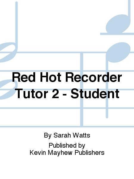 STUDENT BOOK /& CD Recorder  3612319 RED HOT RECORDER TUTOR 2