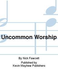 Uncommon Worship