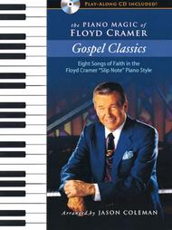 The Piano Magic of Floyd Cramer: Gospel Classics