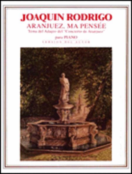 Aranjuez, Ma Pensee