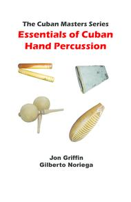 Essentials of Cuban Hand Percussion