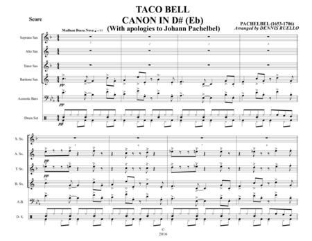 TACO BELL CANON IN D# (Eb) - Saxophone Quartet (SATB) with optional Bass and Drums - Bossa Nova