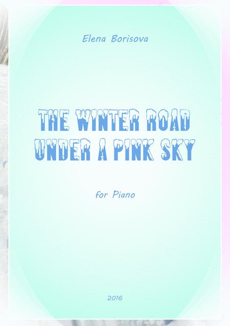 The Winter Road under a Pink Sky
