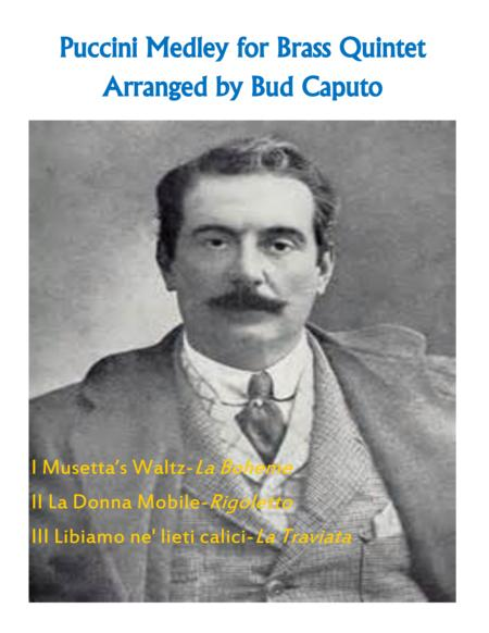 Verdi and Puccini Medley of Favorite Arias for Brass Quintet
