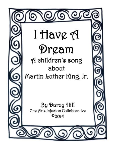 I Have A Dream: A Children's Song About Martin Luther King, Jr.