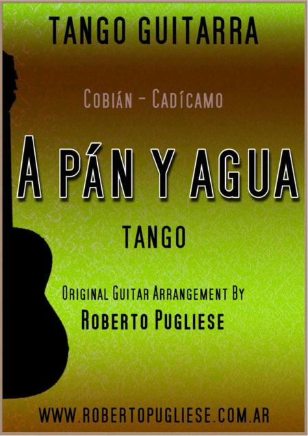 A pan y agua - Tango (Cobian - Cadicamo)