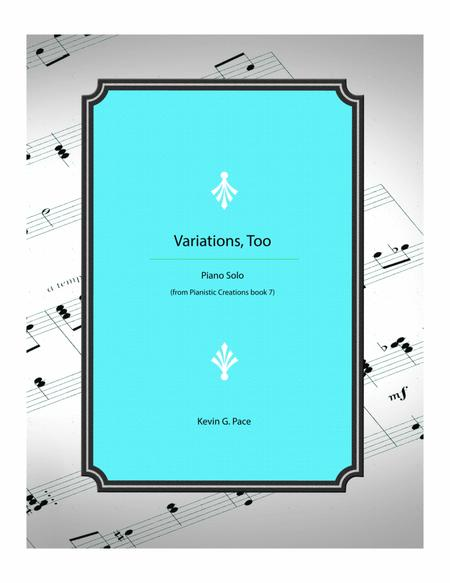 Variations, Too - modern piano solo
