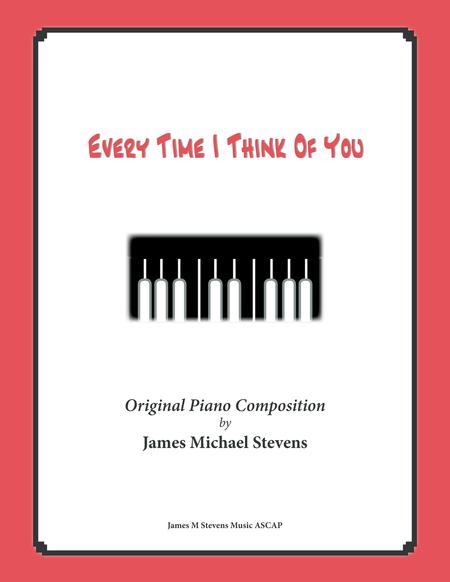 Every Time I Think Of You (Romantic Piano)