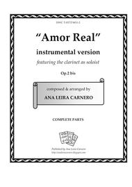 AMOR REAL, instrumental version featuring the clarinet as soloist (Complete Parts)