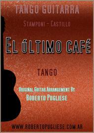 El ultimo cafè - Tango (Stamponi - Castillo)