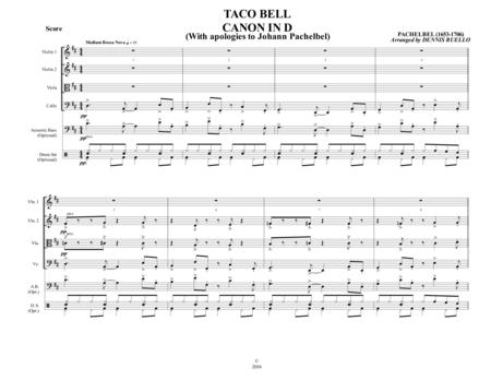 TACO BELL CANON IN D - Bossa Nova - String Quartet with optional Acoustic Bass and Drum Set Parts