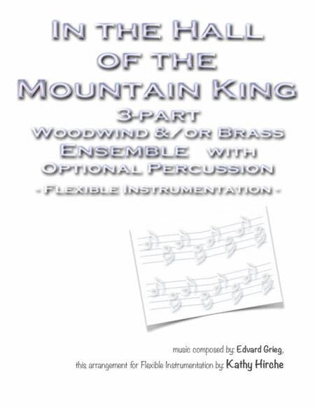 In the Hall of the Mountain King - 3-part Woodwind and/or Brass Ensemble with Optional Percussion - Flexible Instrumentation