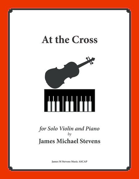 At the Cross (Solo Violin & Piano)