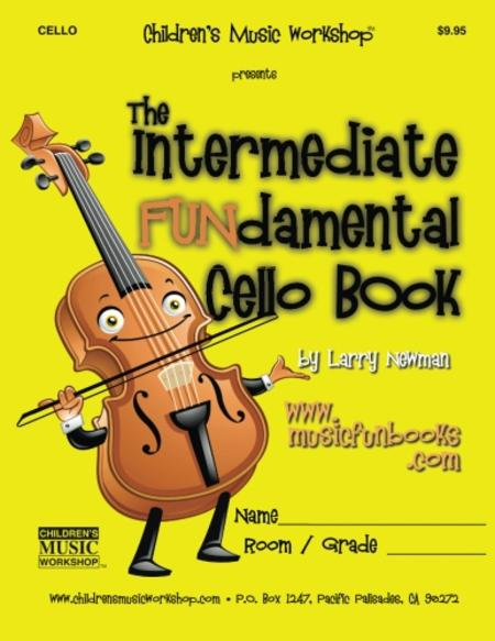 The Intermediate FUNdamental Cello Book