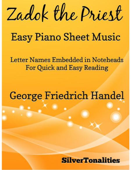 Zadok the Priest Easy Piano Sheet Music