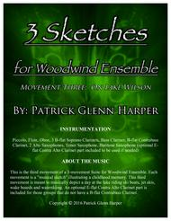 3 Sketches for Woodwind Ensemble: Movement 3 - On Lake Wilson