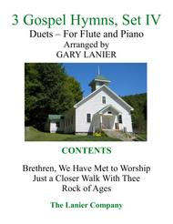 Gary Lanier: 3 GOSPEL HYMNS, Set IV (Duets for Flute & Piano)