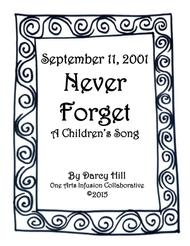 September 11, 2001 Never Forget  A Children's Song