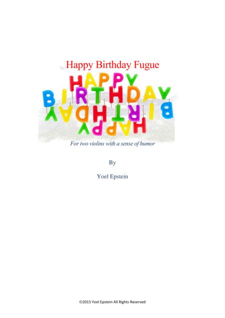 Happy Birthday Fugue for Two Violinists with a Sense of Humor