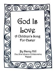 God Is Love A Children's Song For Easter
