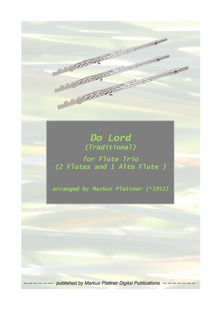 'Do Lord' for Flute Trio (2 flutes and alto flute)