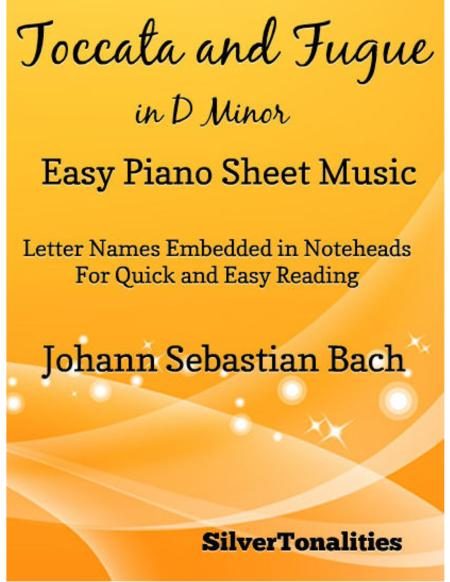 Toccata and Fugue in D Minor Easy Piano Sheet Music