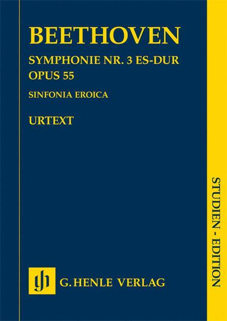 Symphony No. 3 in E-flat Major Op. 55 (Sinfonia Eroica)