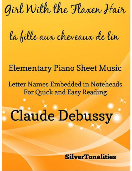 The Girl With the Flaxen Hair La fille aux cheveux de lin Elementary Piano Sheet Music