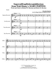 Supercalifragilisticexpialidocious from Walt Disney's MARY POPPINS for Recorder Quartet
