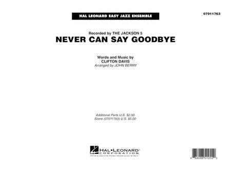 Never Can Say Goodbye - Conductor Score (Full Score)