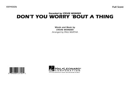 Don't You Worry 'Bout A Thing - Full Score