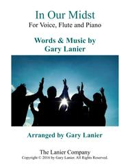 Gary Lanier: IN OUR MIDST (Worship - For Voice, Flute and Piano with Parts)