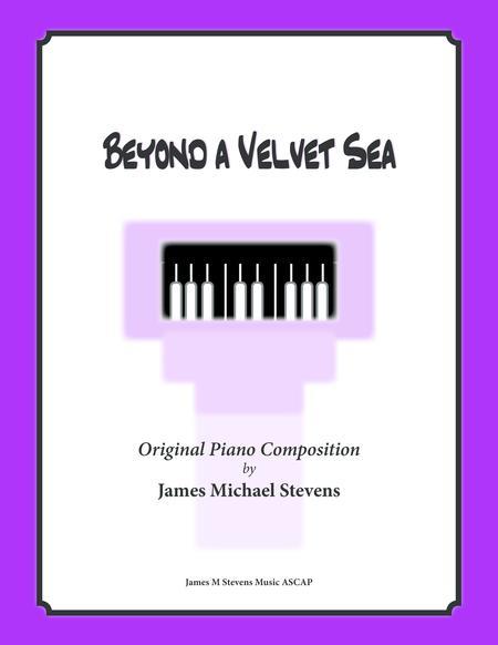 Beyond a Velvet Sea (Romantic Piano)
