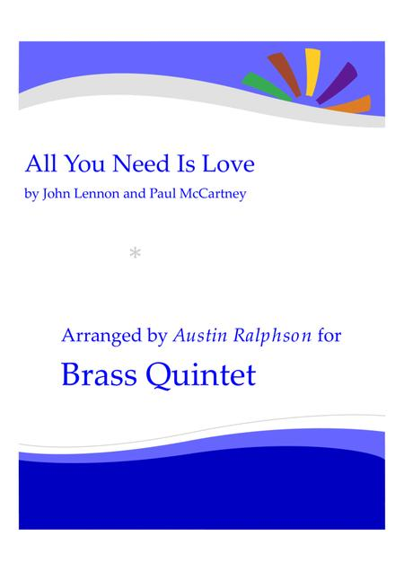 All You Need Is Love - brass quintet