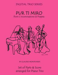 Pur Ti Miro from L'incoronazione di Poppea for Piano Trio (Violin, Cello & Piano)
