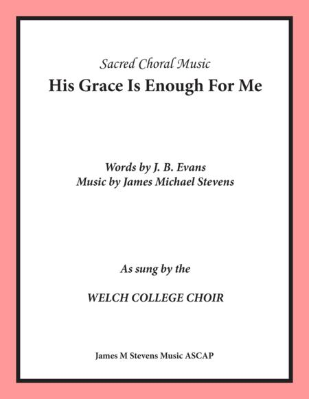 His Grace Is Enough For Me
