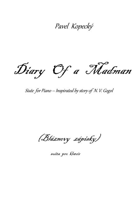 DIARY OF A MADMAN  - suite for piano