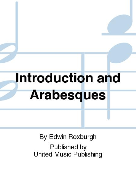 Introduction and Arabesques